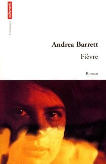 Fièvre - AndreaBarrett