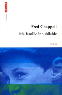 Ma famille inoubliable - Fred Chappell