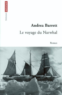 Le voyage du Narwhal - AndreaBarrett