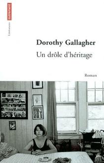 Un drôle d'héritage - DorothyGallagher