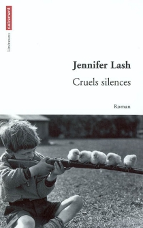 Cruels silences - Jennifer Lash