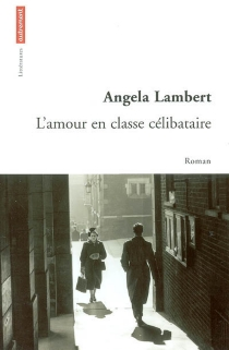 L'amour en classe célibataire - AngelaLambert