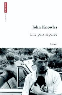 Une paix séparée - JohnKnowles