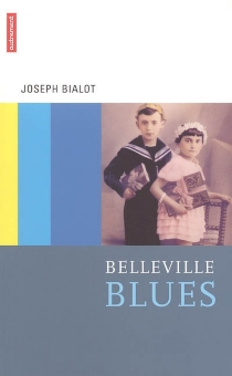 Belleville blues - Joseph Bialot