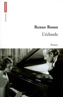 L'écharde - RenzoRosso