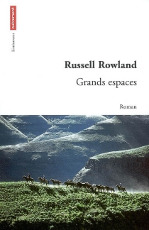 Grands espaces - Russell Rowland