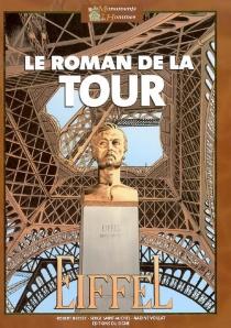 Le roman de la tour Eiffel - RobertBressy