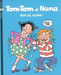 Tom-Tom et Nana - BernadetteDesprés