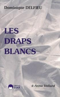 Les draps blancs - DominiqueDelfieu