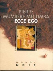 Ecce ego - PierreMumbere Mujomba