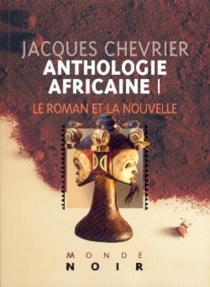 Anthologie africaine - Jacques Chevrier