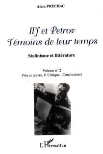 Il'f et Petrov témoins de leur temps : stalinisme et littérature - AlainPréchac