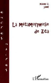 La métamorphose de Zita - Maxime Z.Somé