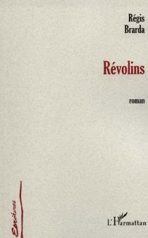 Révolins - RégisBrarda