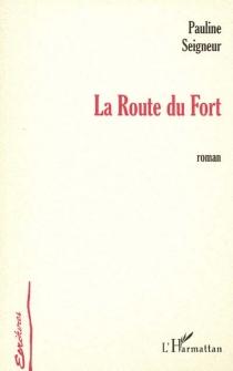 La route du Fort - PaulineSeigneur
