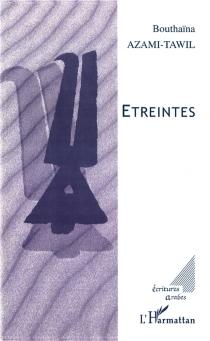 Etreintes - BouthaïnaAzami-Tawil
