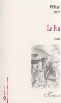 Le fiu - PhilippeEurin