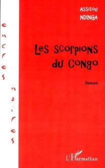 Les scorpions du Congo - AssitouNdinga