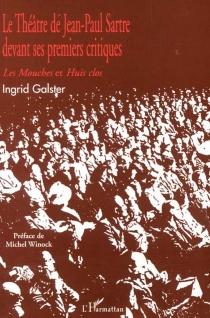 Le théâtre de Jean-Paul Sartre devant ses premiers critiques - IngridGalster