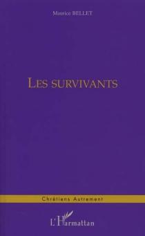Les survivants - MauriceBellet
