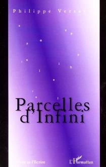 Parcelles d'infini - PhilippeVersavel