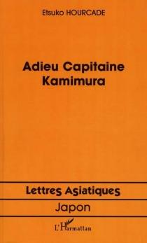 Adieu Capitaine Kamimura - EtsukoHourcade
