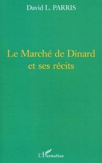 Le marché de Dinard et ses récits - David L.Parris