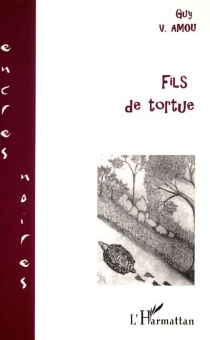 Fils de tortue - Guy V. Amou