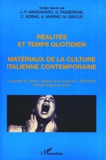 Réalités et temps quotidien, matériaux de la culture italienne contemporaine : rencontres franco-italiennes, 20-22 mai 1999 -