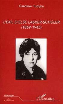 L'exil d'Else Lasker-Schüler (1869-1945) - CarolineTudyka