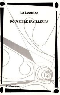 Poussière d'ailleurs - LaLectrice