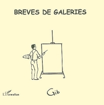 Brèves de galeries - Gib