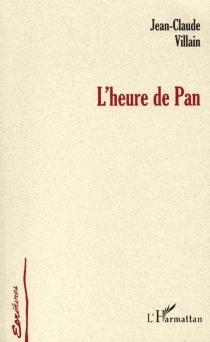 L'heure de Pan - Jean-ClaudeVillain