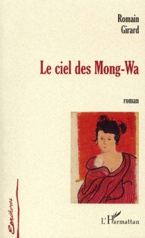 Le ciel des Mong-Wa - RomainGirard