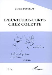 L'écriture-corps chez Colette - CarmenBoustani