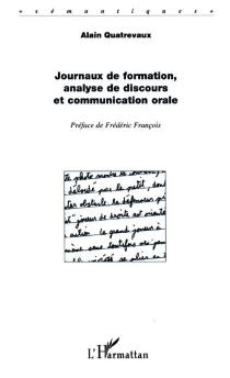 Journaux de formation, analyse de discours et communication orale - AlainQuatrevaux