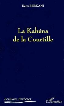 La Kahéna de la Courtille - DerriBerkani
