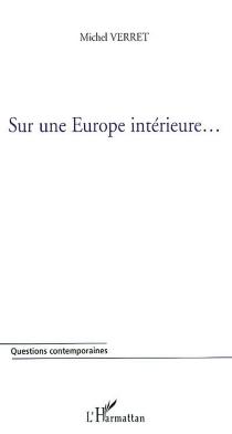 Sur une Europe intérieure... - MichelVerret