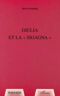 Giulia et la Sigagna - RenéGoldaniga