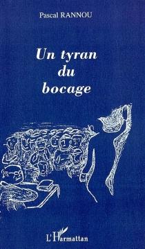 Un tyran du bocage - PascalRannou
