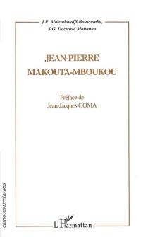 Jean-Pierre Makouta-Mboukou, romancier - S. G.Doctrové Mouanou