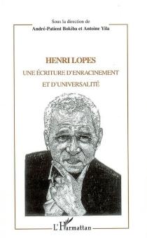 Henri Lopes : une écriture d'enracinement et d'universalité -