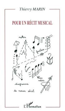 Pour un récit musical - ThierryMarin