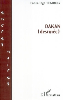 Dakan (destinée) - Fanta-TagaTembely