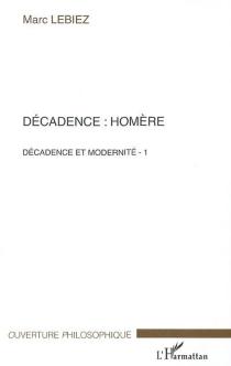 Décadence et modernité - MarcLebiez