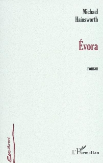 Evora - Michael Hainsworth