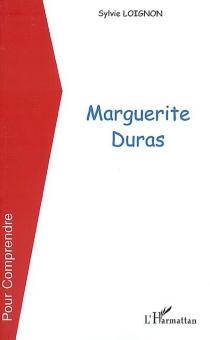 Marguerite Duras - SylvieLoignon