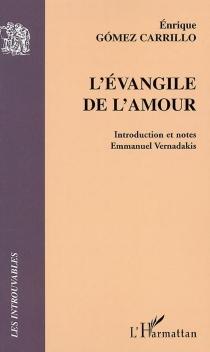 L'évangile de l'amour - EnriqueGómez Carrillo