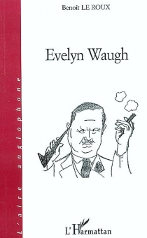 Evelyn Waugh - BenoîtLe Roux