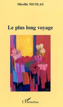 Le plus long voyage - MireilleNicolas